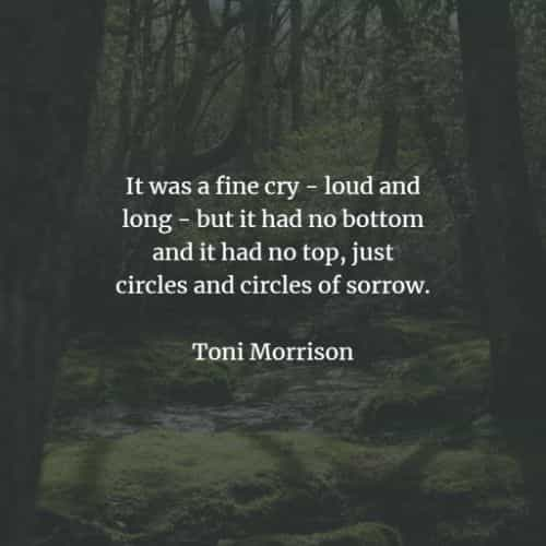 Famous quotes and sayings by Toni Morrison