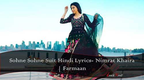 Sohne-Sohne-Suit-Hindi-Lyrics-Nimrat-Khaira-Farmaan