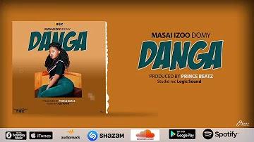 VIDEO | MASAI IZOO DOMY - danga | Download new MP4