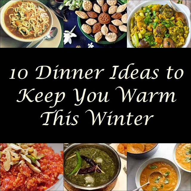 10 Popular Dinner Ideas To Keep You Warm This Winter