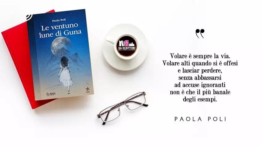 Le ventuno lune di Guna, un romanzo di Paola Poli
