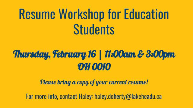 ... @ Lakehead University: Education Resume Workshop at Heritage Place