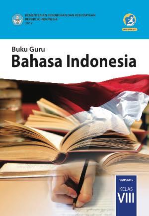 Buku Bahasa Indonesia Kelas 8 SMP/MTs - Buku Guru
