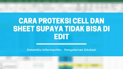 Menjaga Keamanan Cell dan Sheet Excel