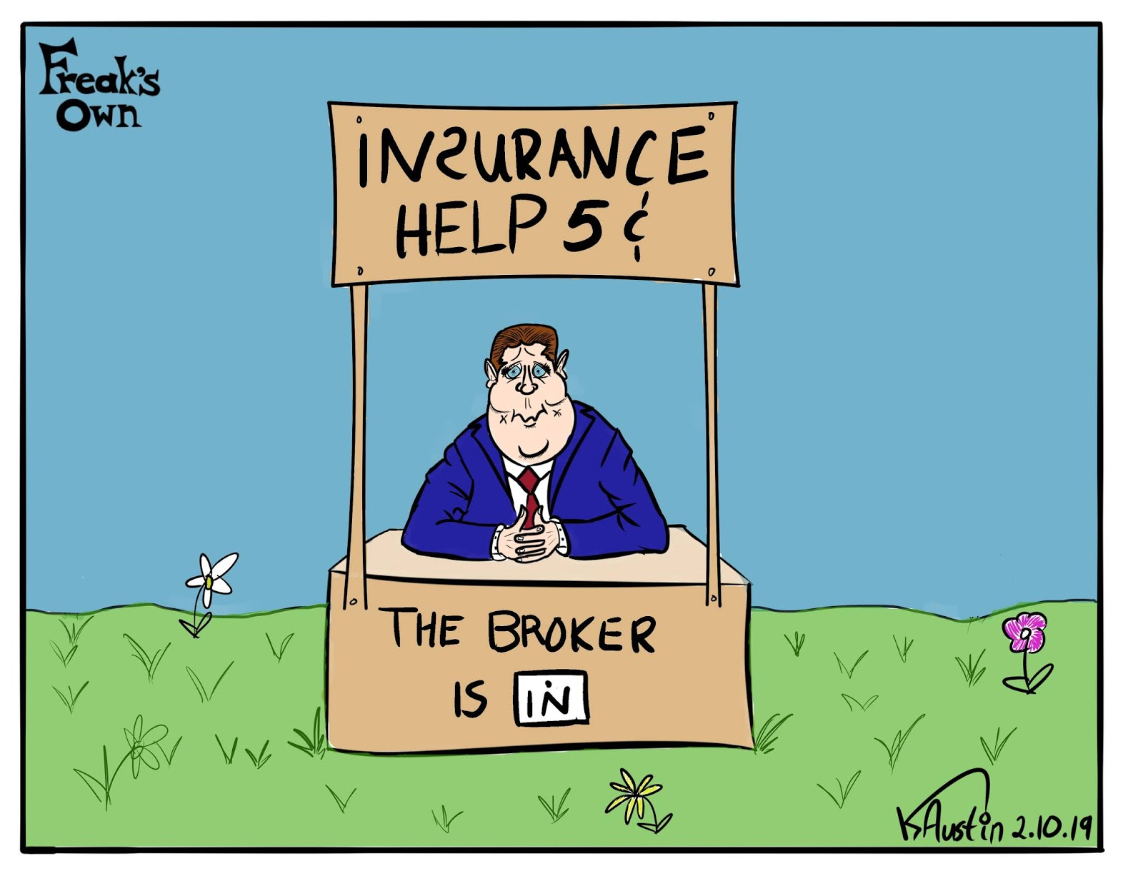 Freak's Own: The Broker Is In