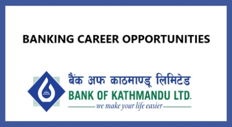 Management Trainees Vacancy at Bank Of Kathmandu