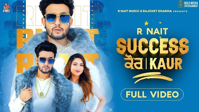 SUCCESS KAUR LYRICS - हिंदी English | R Nait