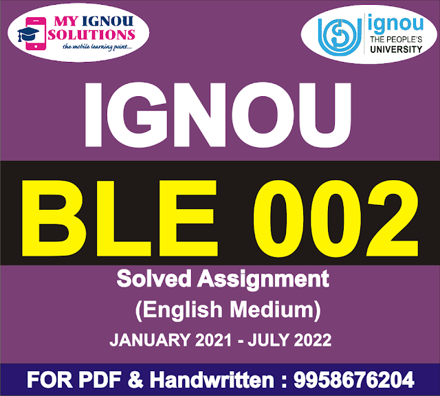 BLE 002 Solved Assignment 2021-22