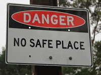 Safe Places Are Hard To Find