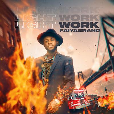 Faiyabrand - Light Work Audio