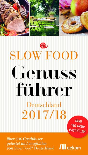 Der Slow Food Genussführer 2017-2018