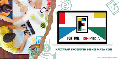 Idn media hadirkan fortune indonesia