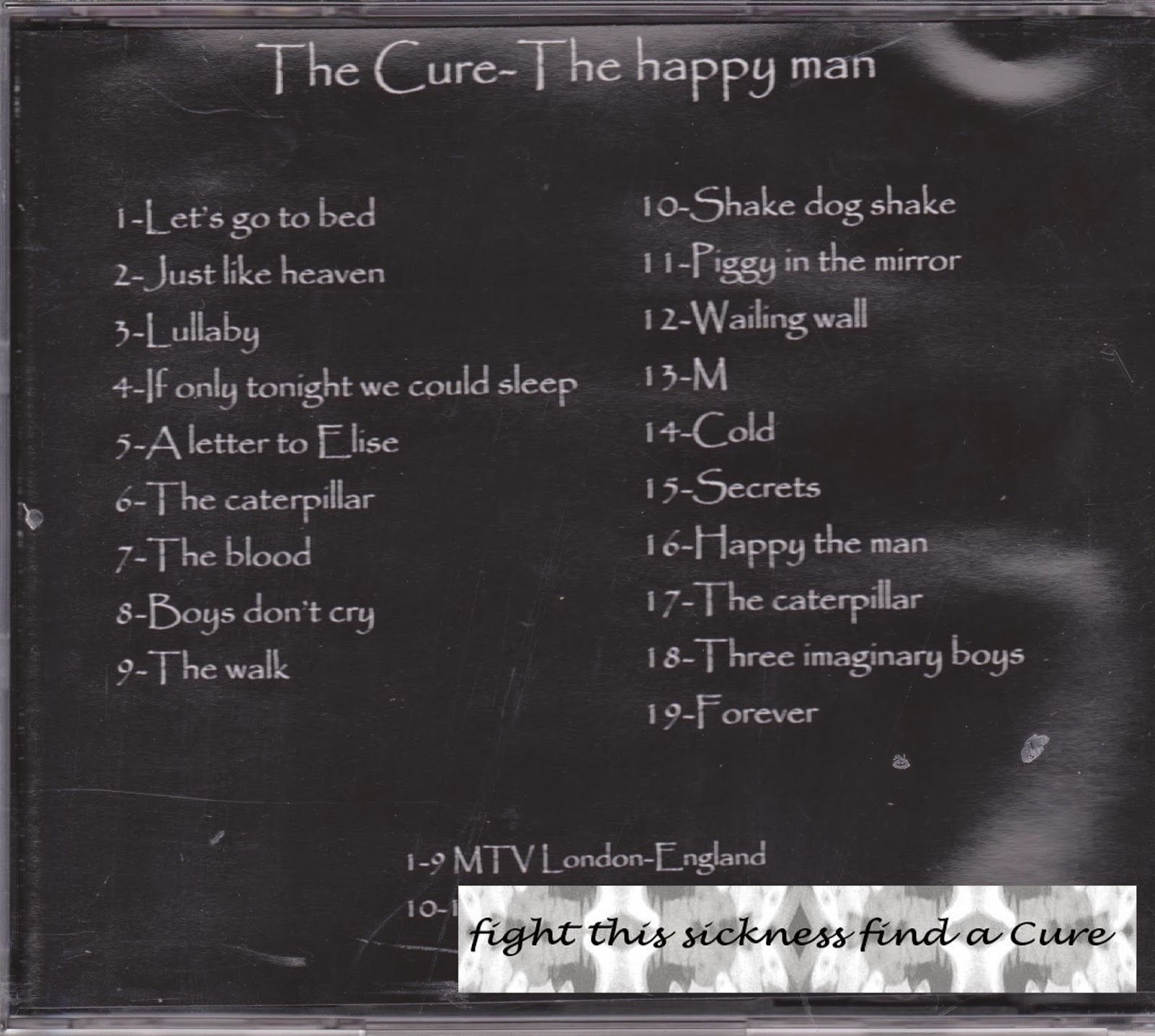 fight this sickness find a Cure the Cure happy the man 16 11