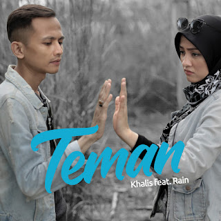 Khalis feat. Rain - Teman MP3