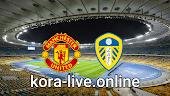 مباراة ليدز يونايتد ومانشستر يونايتد بث مباشر بتاريخ 25-04-2021 الدوري الانجليزي
