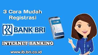 cara-registrasi-bri-internet-banking-terbaru