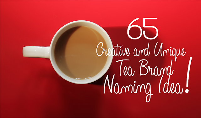 Creative tea brands names idea