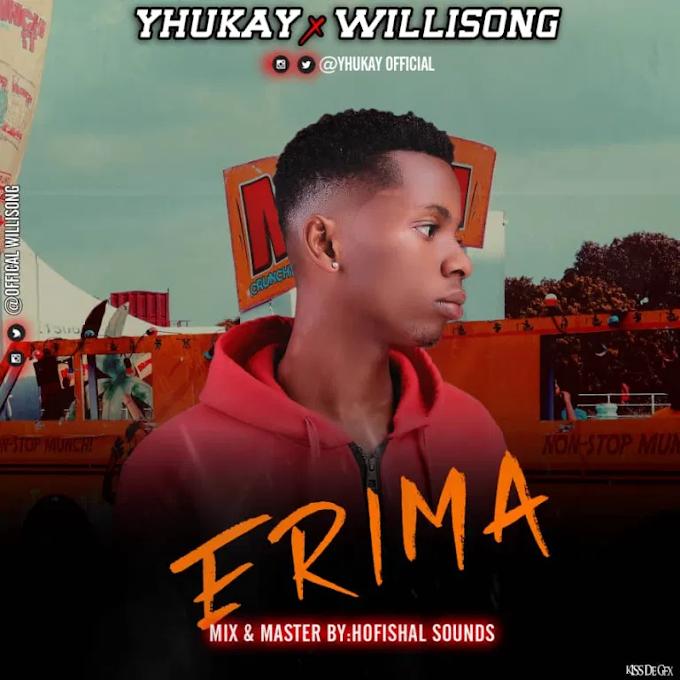 Yhukay ft. Willisong - Erima
