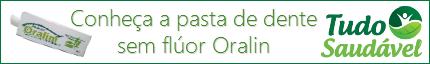 Pasta de Dente sem Flúor Oralin Você Encontra na Tudo Saudável Produtos Naturais
