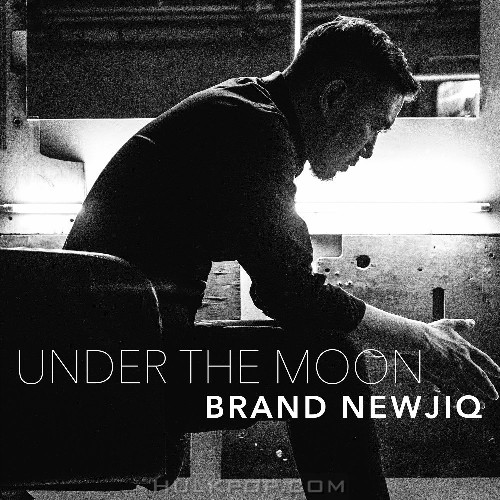 Brand Newjiq – Under The Moon – Single