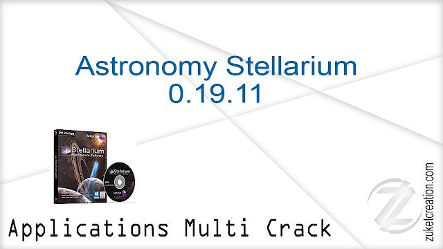 Astronomy Stellarium 0.19.11     |  486 MB