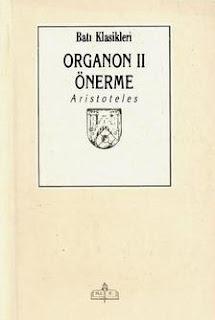 Aristoteles - Organon 2 - Önerme
