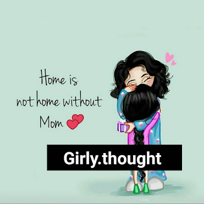 Home is not home without Mom