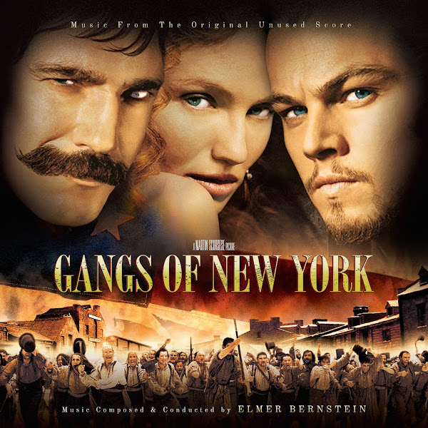 gangs of new york unused soundtrack cover elmer bernstein