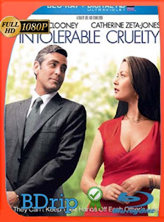 Intolerable Cruelty (2003) 1080p BDRip Latino [GoogleDrive] SilvestreHD