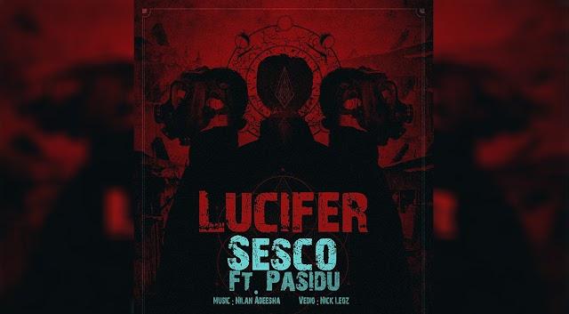 Lucifer (ලුසිෆර්) - Sesco Ft Pazi