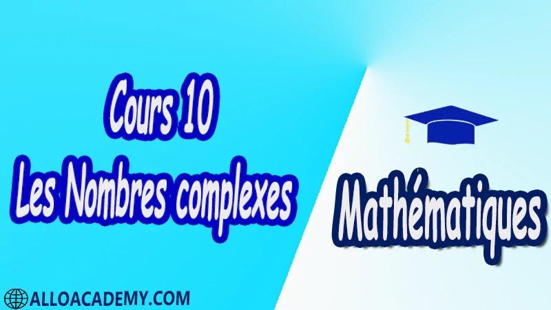 Cours 10 Les Nombres complexes PDF Mathématiques Maths Les Nombres complexes Forme algébrique Représentation graphique Opérations sur les nombres complexes Addition et multiplication Inverse d'un nombre complexe non nul Nombre conjugué Module d'un nombre complexe Argument d'un nombre complexe Forme exponentielle d'un nombre complexe Résolution dans C d'équations Interprétation géométrique Nombres complexes et transformations translation rotation homothétie Cours résumés exercices corrigés devoirs corrigés Examens corrigés Contrôle corrigé travaux dirigés td