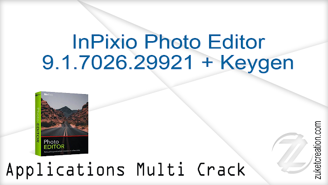 InPixio Photo Editor 9.1.7026.29921 + Keygen  |  222 MB