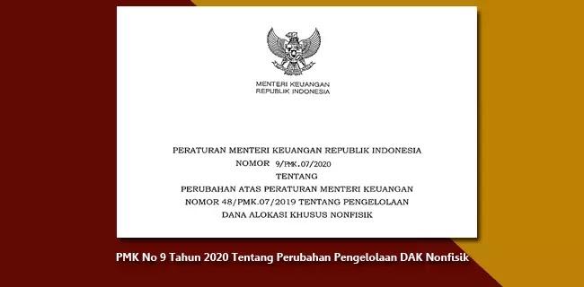 PMK Nomor 9 Tahun 2020 Tentang Perubahan atas PMK Nomor 48 Tahun 2019 Tentang Pengelolaan DAK Nonfisik
