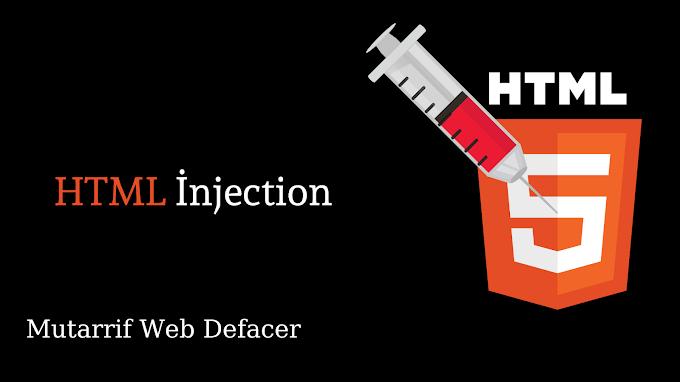 HTML İnjection Nedir?