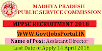 Madhya Pradesh Public Service Commission Recruitment 2018- Assistant Director