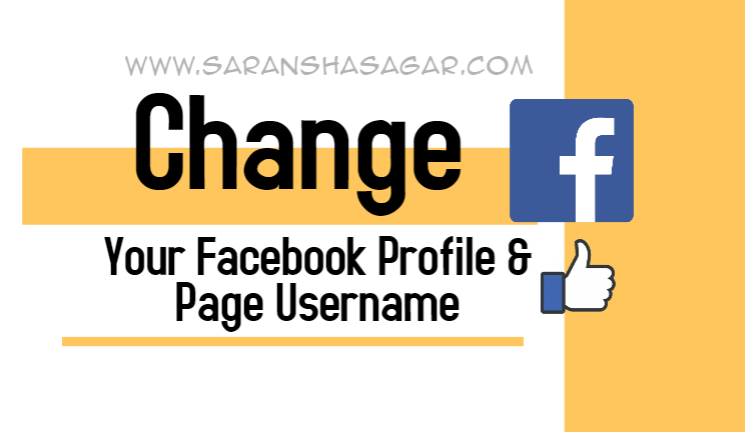 How To Change Your Facebook Profile & Facebook Page Username By Saransh Sagar ?? | Saransh Sagar ( सारांश सागर )