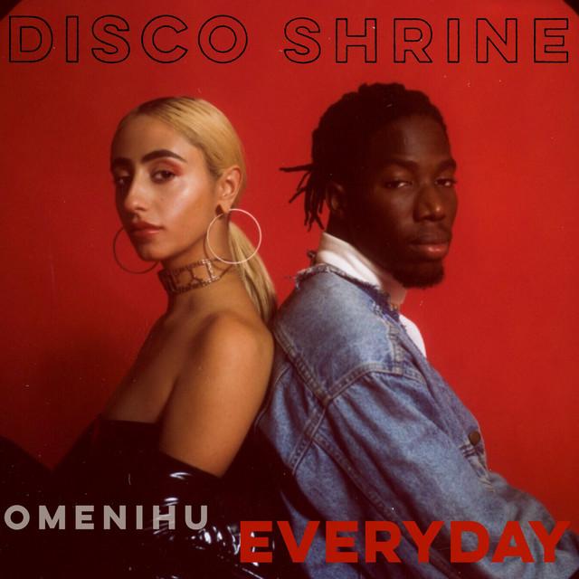 Disco Shine Drops New Single 'Everyday' ft. Omenihu