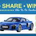 Like, Share, Subscribe and Win Audi R8 2018