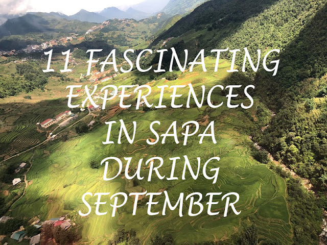 11 Fascinating Experiences in Sapa During September