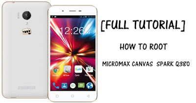 root micromax canvas spark Q380