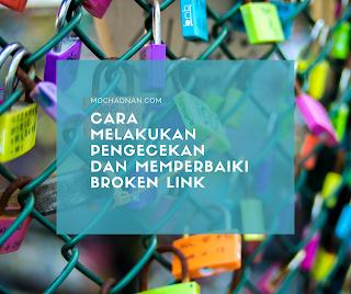 Cara Melakukan Pengecekan Dan Memperbaiki Broken Link