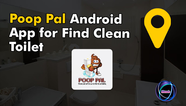 Poop Pal Android App for Find Clean Toilet