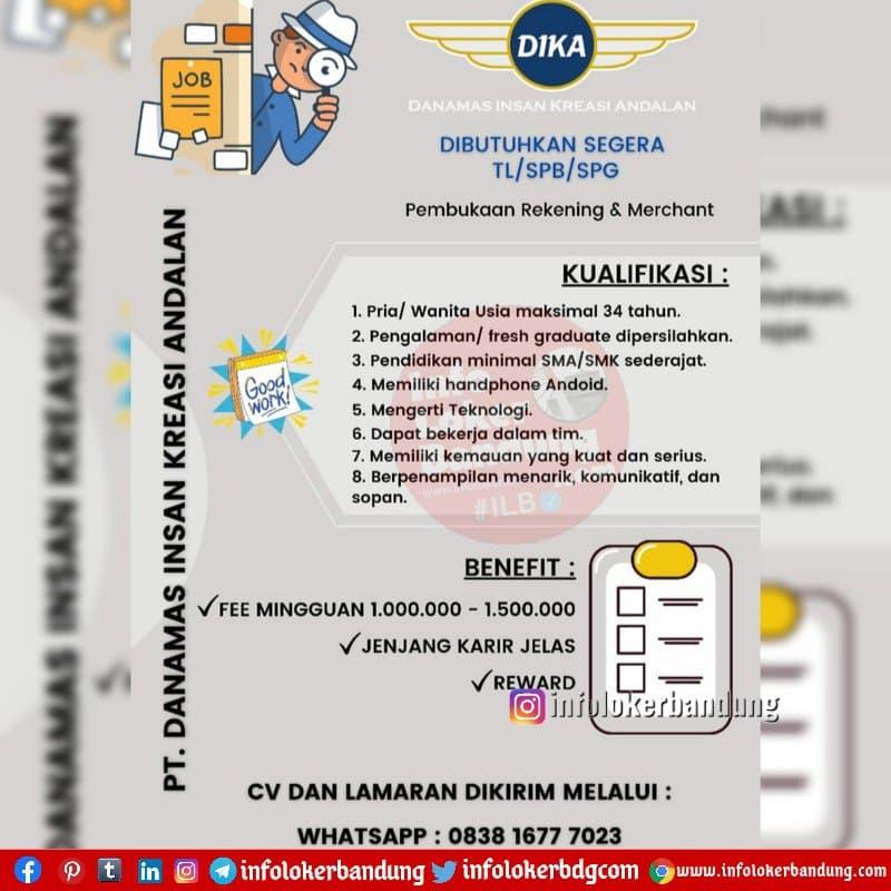 Lowongan Kerja PT. Danamas Insan Kreasi Andalan (PT. Dika) Bandung Februari 2021