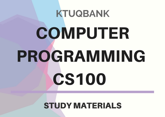 Computer Programming | CS100 | Study Materials