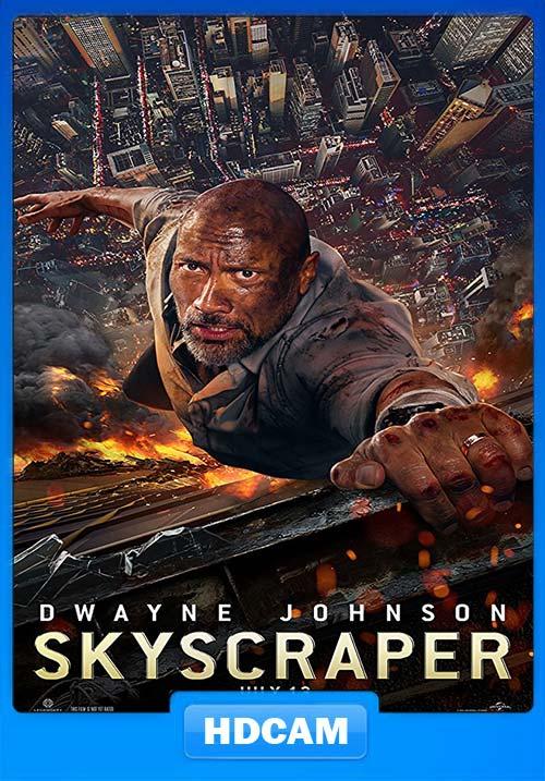 Skyscraper 2018 720p HDCAM x264 | 480p 300MB | 100MB HEVC Poster
