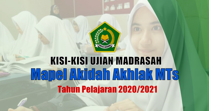 Kisi-Kisi Ujian Madrasah Mapel Akidah Akhlak MTs