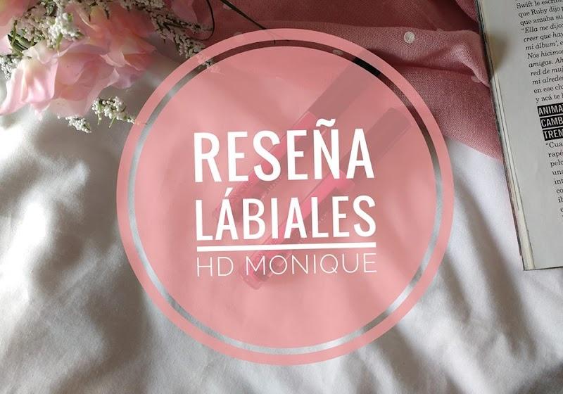 RESEÑA LABIALES MONIQUE HD, CUMPLE BBB?