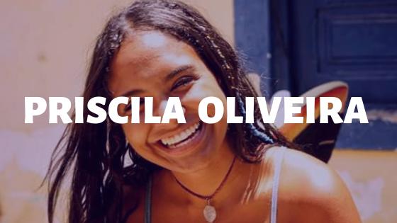 Priscila Oliveira, Priscila oliveira atriz, priscila oliveira astróloga, priscila oliveira blogueira, priscila aborda