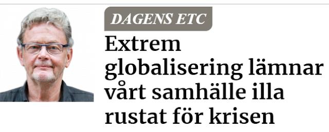 https://www.etc.se/ledare/extrem-globalisering-lamnar-vart-samhalle-illa-rustat-krisen