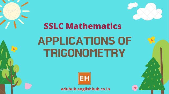 SSLC Mathematics: Applications of Trigonometry